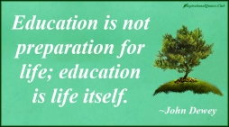 InspirationalQuotes.Club-preparation-life-education-John-Dewey